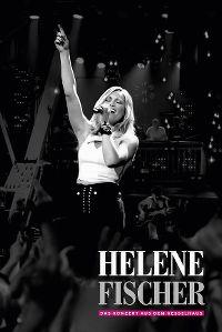 Cover Helene Fischer - Das Konzert aus dem Kesselhaus [DVD]